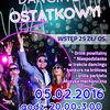 Ostatkowy Dancing 5.02.2016r. godzina 20.00-3.00