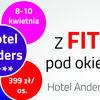 Weekend z Fitnessem w Hotelu Anders**** ZOBACZ FILMIK