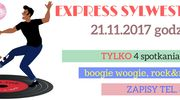 Express Sylwestrowy - tylko 4 spotkania :)