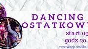 Dancing Ostatkowy