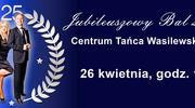 Bal 25-lecia Centrum Tańca Wasilewski-Felska