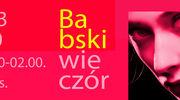 BABSKI WIECZÓR W ERANOVA 06.03.2020r. godz.20.00-2.00