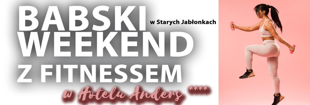 Babski Weekend z Fitnessem