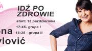 """""""Idź po zdrowie"""" -  autorski program Iwony Pavlović!"""